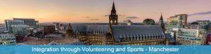 Európska dobrovoľnícka služba Integration through Volunteering and Sports v Manchestser, Anglicko