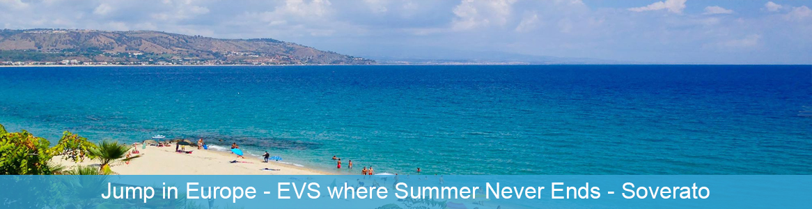 Európska dobrovoľnícka služba Jump in Europe - EVS where Summer Never Ends v Soverato, Taliansko