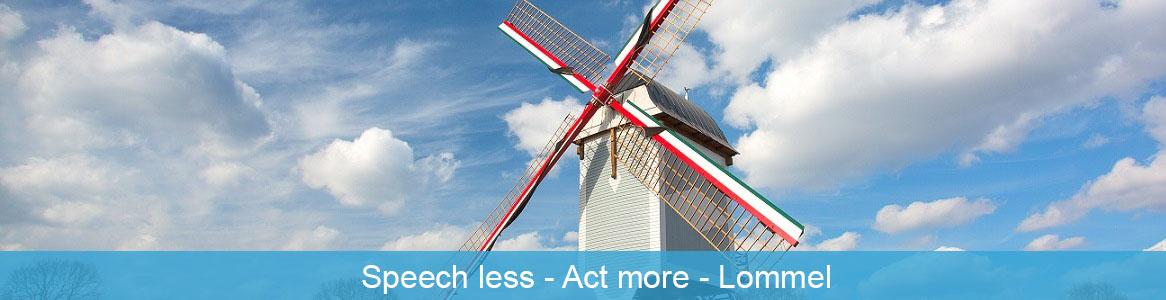 Speech less - Act more