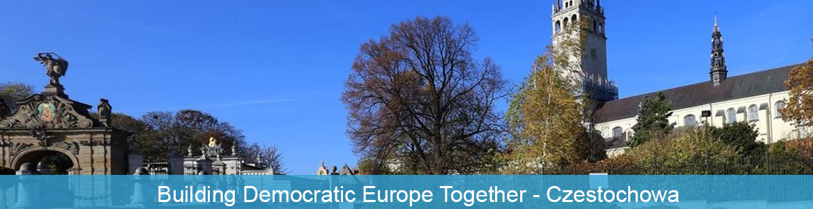 Building Democratic Europe Together Czestochowa