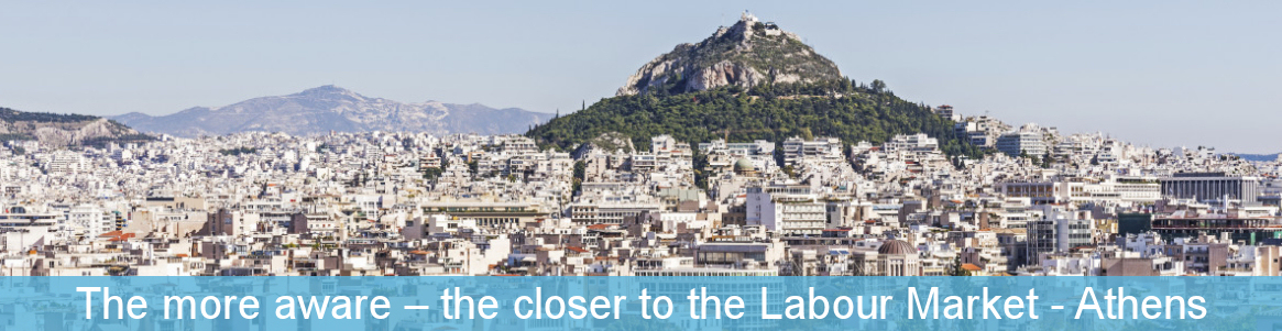 The more aware – the closer to the Labour Market - Athens