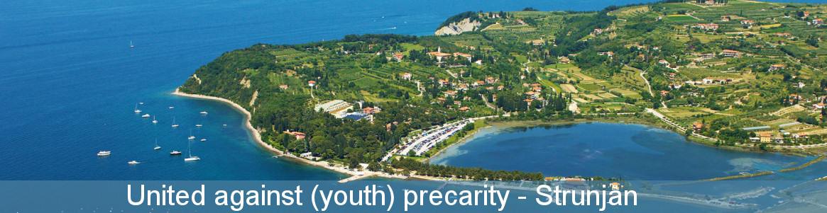 United against (youth) precarity - Strunjan