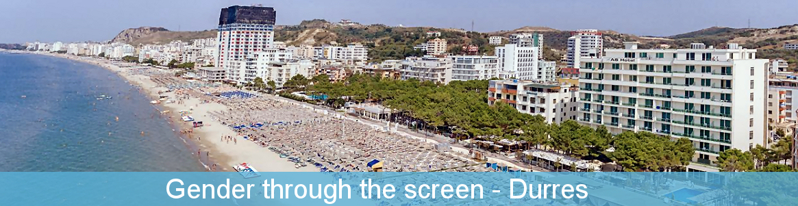 Gender through the screen - Durres