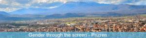 Gender through the screen - Prizren