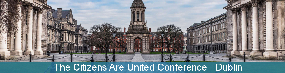 The citizens are united conference - Dublin