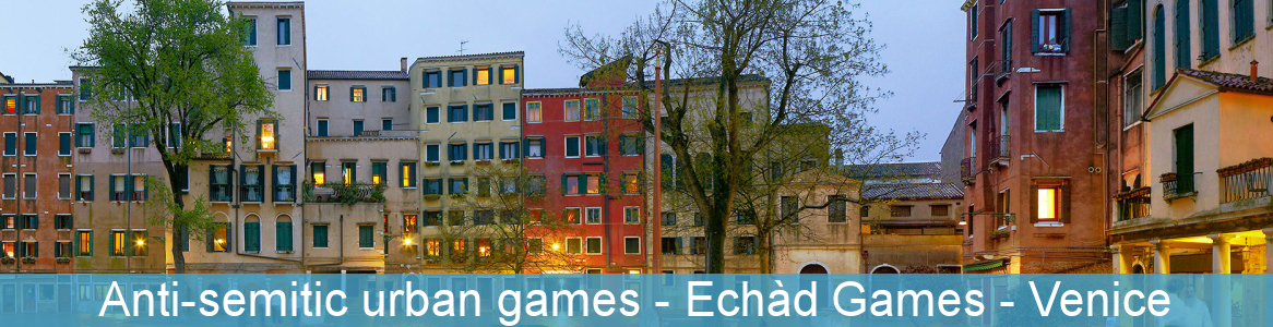 Anti-semitic urban games - Echàd Games