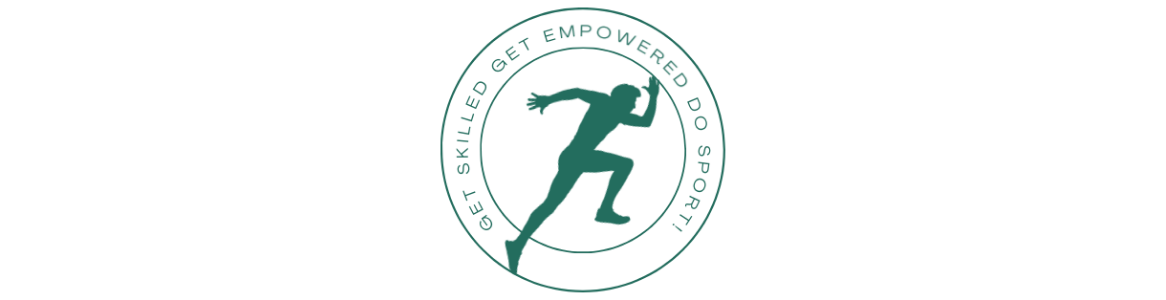 Get Skilled: Get Empowered: DO Sport!