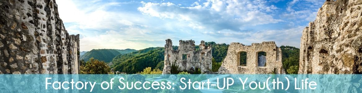 Factory of Success: Start-UP You(th) Life